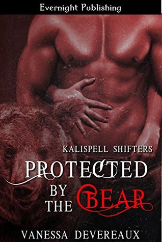Protected by the Bear(Kalispell Shifters 9)