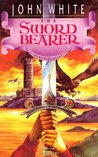 The Sword Bearer (Archives of Anthropos, #1)