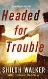 Headed for Trouble (The McKays, #1)
