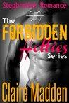 The Forbidden Hotties COMPLETE Series
