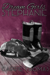 Dream Girls: Stephanie (Dream Girls, #2)