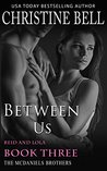 Between Us: Reid and Lola, Book 3 of 3 (The McDaniels Brothers #9)