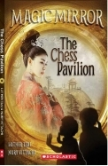 Chess Pavilion (Magic Mirror, #6)
