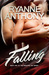 Falling by Ryanne Anthony