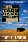 The Great Taos Bank Robbery and other True Stories of the Southwest
