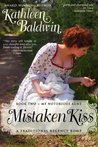 Mistaken Kiss (Regency Trilogy, #2)