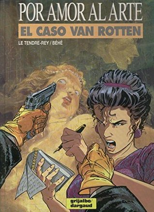 El caso Van Rotten(Pour lamour de lart 1)
