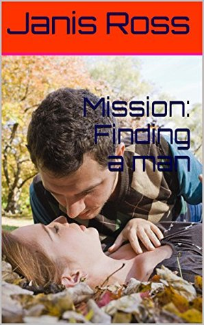 Mission: Finding a man
