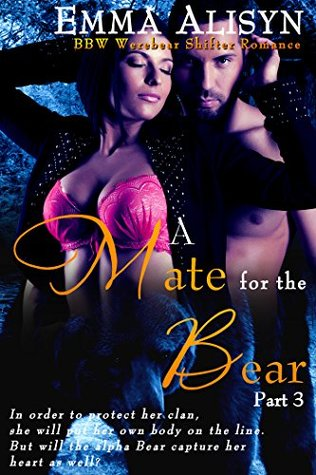 A Mate For The Bear; Part 3