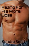 Falling For His Alpha Boss (The Werewolves of Wall Street Book 1)