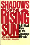 "Shadows of the Rising Sun: A Critical View of the ""Japanese Miracle"""