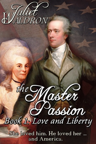 A Master Passion: Book One: Love and Liberty