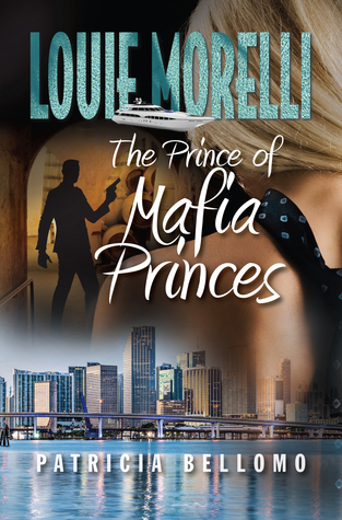 The Prince of Mafia Princes - Patricia Bellomo