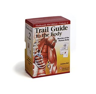 Trail Guide to the Body Flashcards, Vol. 2: Muscles of the Body