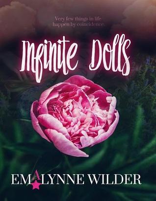 Infinite Dolls by Emalynne Wilder