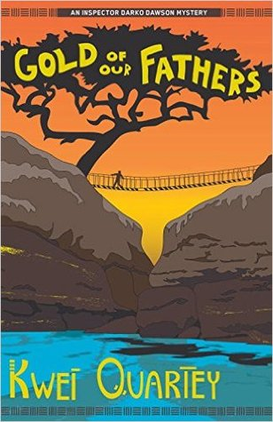 Gold of Our Fathers(Darko Dawson 4)