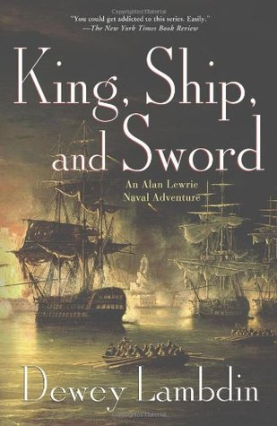 King, Ship, and Sword by Dewey Lambdin