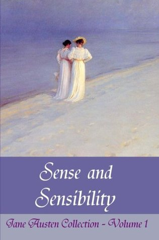 Sense and Sensibility (Jane Austen Collection) (Volume 1)