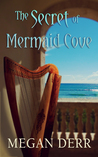 The Secret of Mermaid Cove by Megan Derr