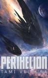 Perihelion (Queenships, #1)
