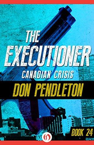 Canadian Crisis - por Don Pendleton MOBI FB2