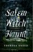 Salem Witch Haunt by Theresa Sneed