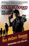 Killer Moves by Bernard Lee DeLeo