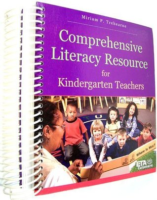 Comprehensive Literacy Resource for Kindergarten Teachers