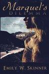 Marquel's Dilemma (Volume 2)