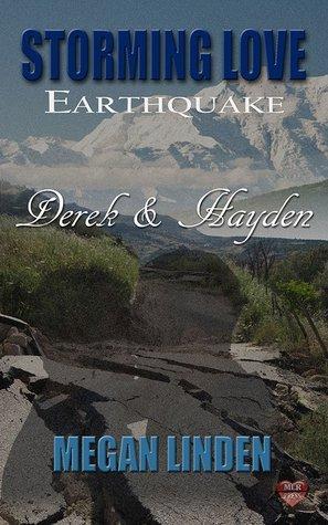 Derek & Hayden (Storming Love: Earthquake #2)