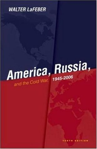 America, Russia and the Cold War 1945-20...