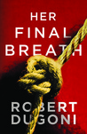Her Final Breath (Tracy Crosswhite, #2)