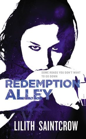 Book Review: Lilith Saintcrow's Redemption Alley