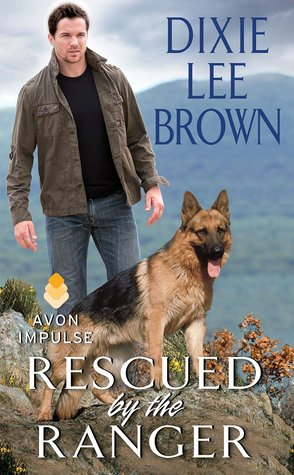 Rescued by the Ranger by Dixie Lee Brown