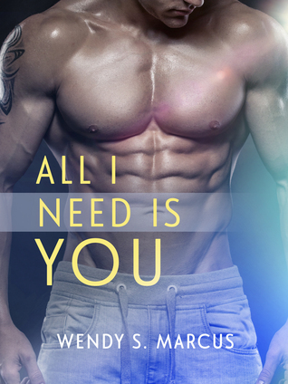 Ebook All I Need Is You by Wendy S. Marcus DOC!