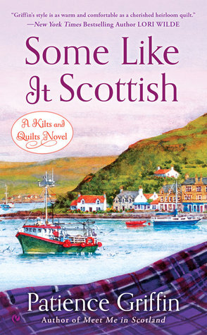 Some Like It Scottish by Patience Griffin