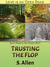 Trusting the Flop by S. Allen