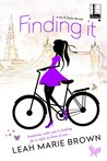 Finding It (It Girls, #2)