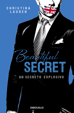 Beautiful Secret. Un secreto explosivo(Beautiful Bastard 4)