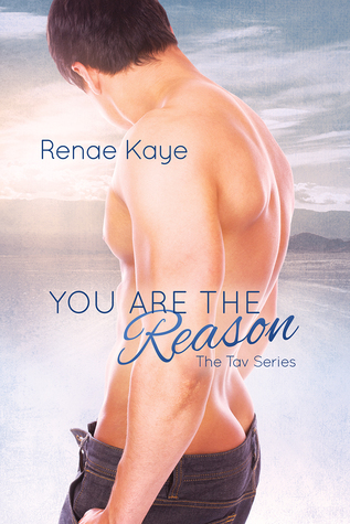 You Are the Reason (The Tav #2)