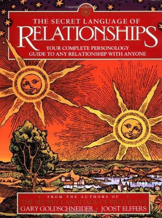 The Secret Language of Relationships by Gary Goldschneider