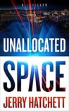 Unallocated Space (Sam Flatt Book 1)