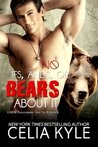 No Ifs, Ands, or Bears About It by Celia Kyle