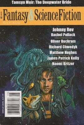 The Magazine of Fantasy & Science Fiction, July/August, 2015(The Magazine of Fantasy & Science Fiction 720)
