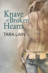 Knave of Broken Hearts by Tara Lain
