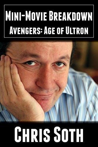Mini-Movie Breakdown: Avengers: Age of Ultron