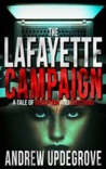 The Lafayette Campaign (Frank Adversego Thrillers #2)