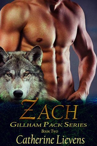 Zach (Gillham Pack, #2)