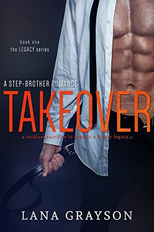 Takeover the legacy 1 by lana grayson fandeluxe Image collections