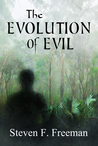 The Evolution of Evil (The Blackwell Files #6)